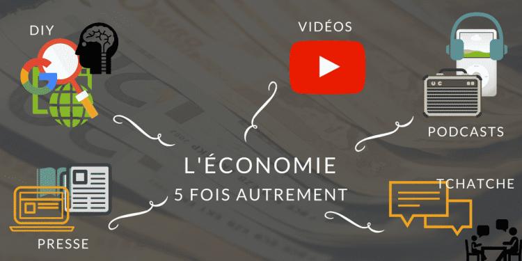 Apprendre Economie autrement - 5 façon différentes