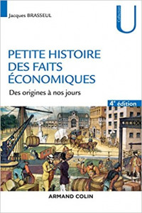 Petite histoire des faits économiques - livres à lire ESH