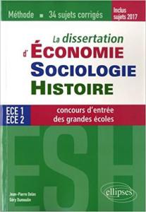 La dissertation d'économie sociologie et histoire - les livres a lire en ESH